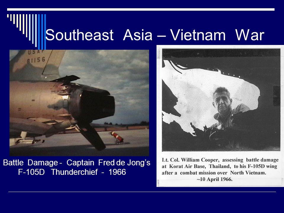 Southeast Asia – Vietnam War Battle Damage - Captain Fred de Jongs F-105D Thunderchief - 1966