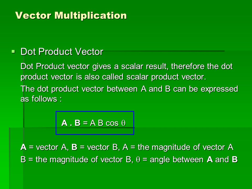 Vector A can be expressed by unit vector as follows A X i A y j A z k A A = A X i + Ay j + Az k The magnitude of vector A can be expressed by In one dimensional case, then A y = A z = 0 In two dimensional case, then A z = 0 Y Z X