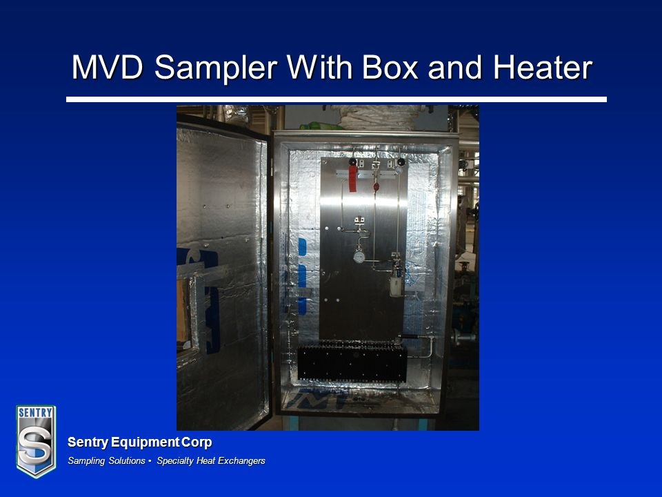Sentry Equipment Corp Sampling Solutions Specialty Heat Exchangers MVD Sampler With Box and Heater