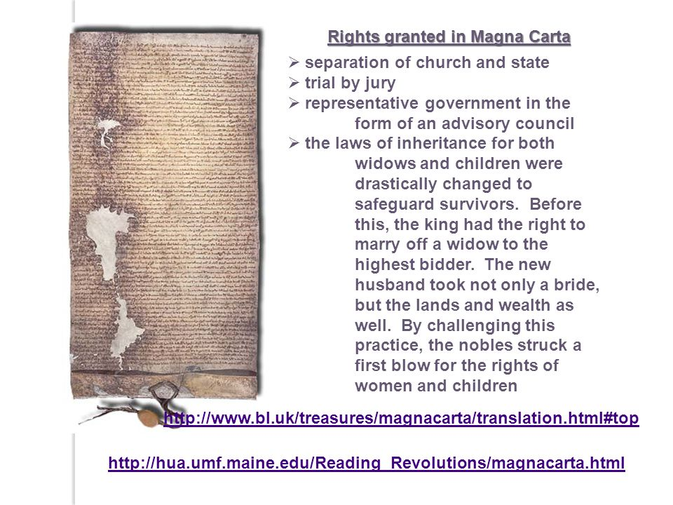 http://www.bl.uk/treasures/magnacarta/translation.html#top Rights granted in Magna Carta separation of church and state trial by jury representative g