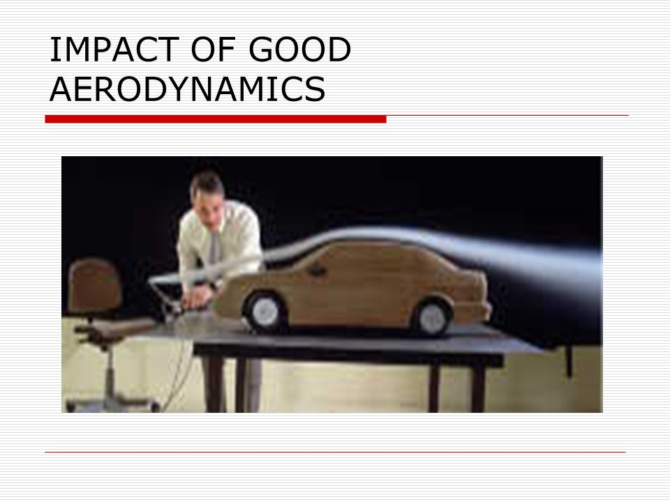 CAR AERODYNAMICS What do you mean by car Aerodynamics.