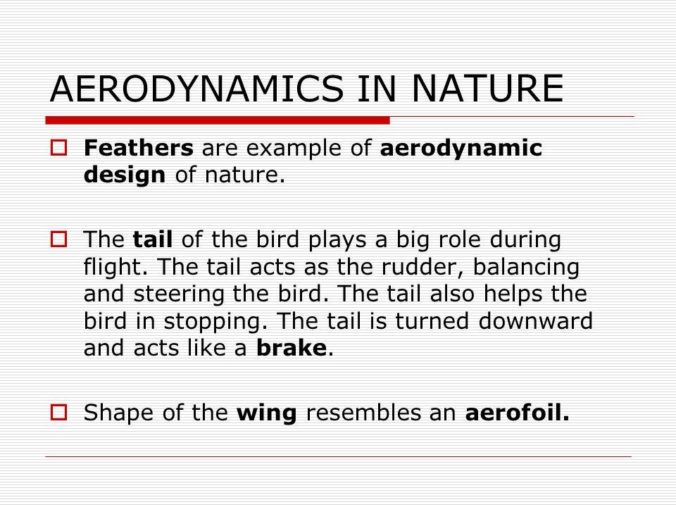 AERODYNAMIC DESIGN Why is it necessary.