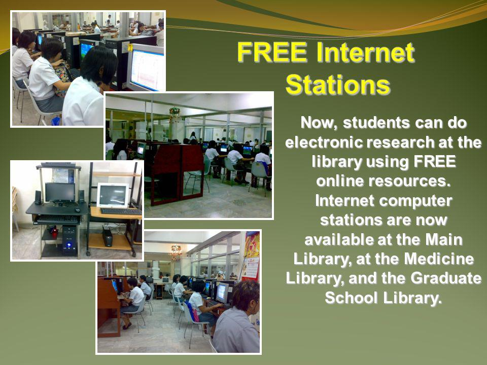 Now, students can do electronic research at the library using FREE online resources.