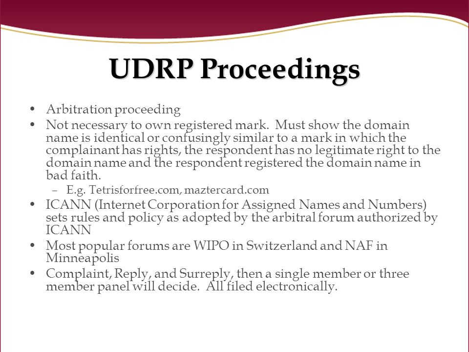 UDRP Proceedings Arbitration proceeding Not necessary to own registered mark.