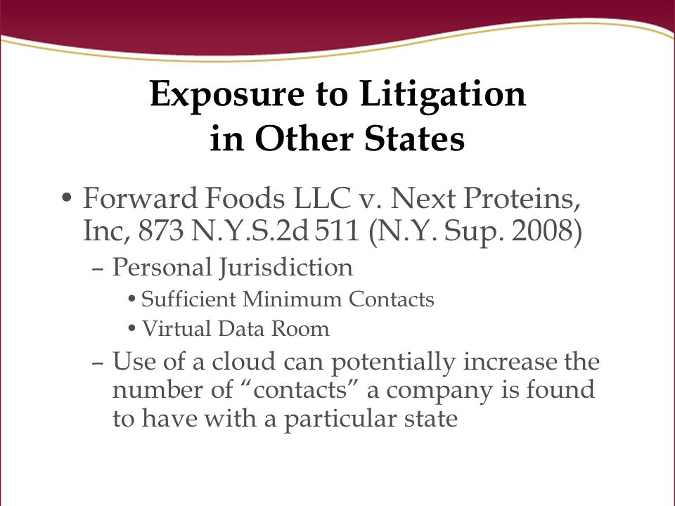 Exposure to Litigation in Other States Forward Foods LLC v.