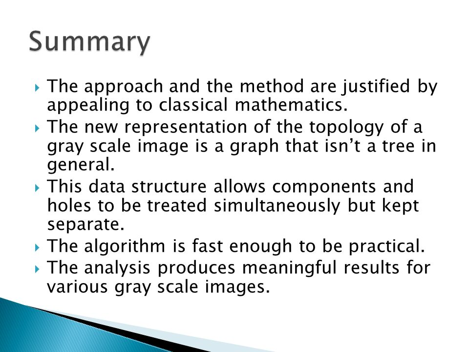 The approach and the method are justified by appealing to classical mathematics.