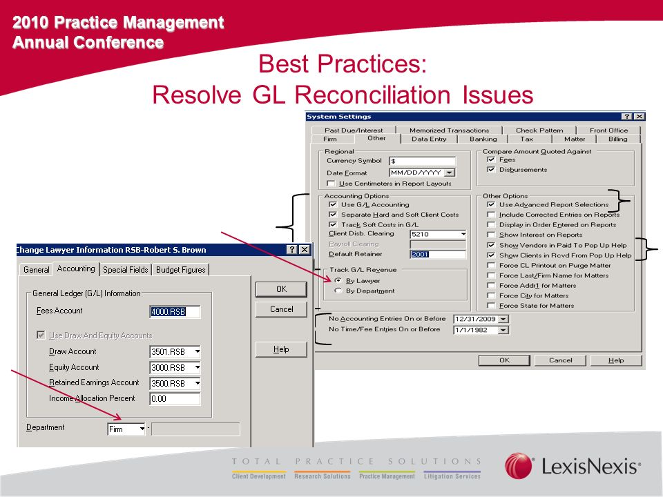 2010 Practice Management Annual Conference Identify and Correct: G/L Adjustments
