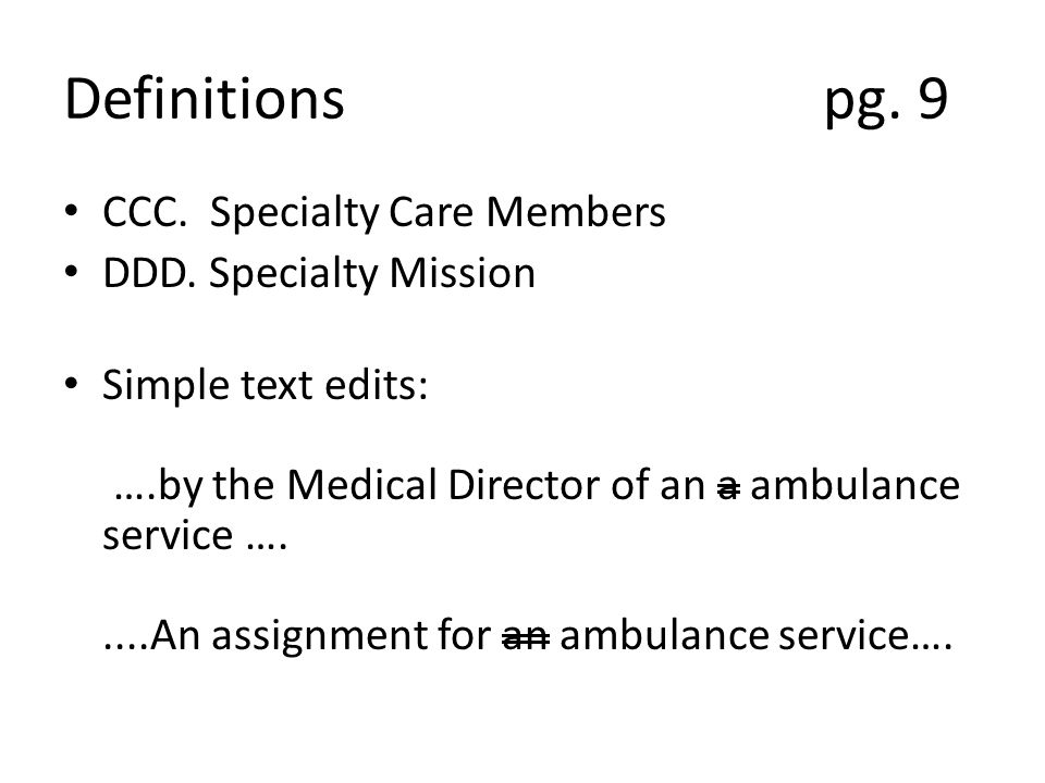 Definitions pg. 9 CCC. Specialty Care Members DDD.