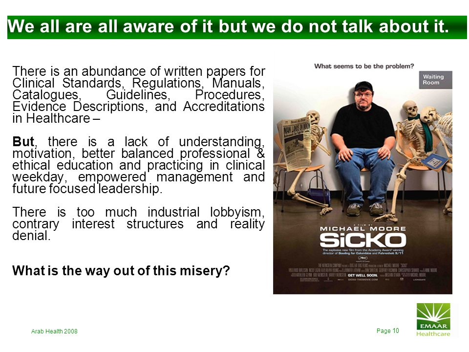 Arab Health 2008 Page 9 Is talking about such basic principles really necessary? or isnt this attended to as a matter of course today ? Continuous Med