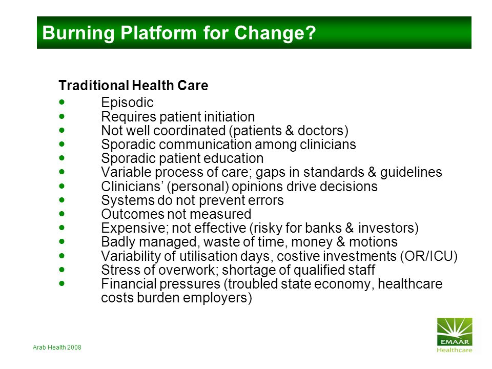 Arab Health 2008 Page 15 Is Healthcare a Burning Platform for Change? How?