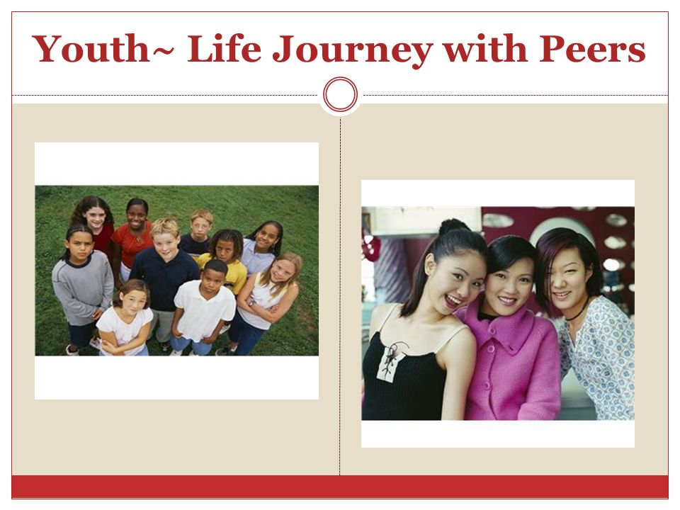 Youth~ Life Journey with Peers