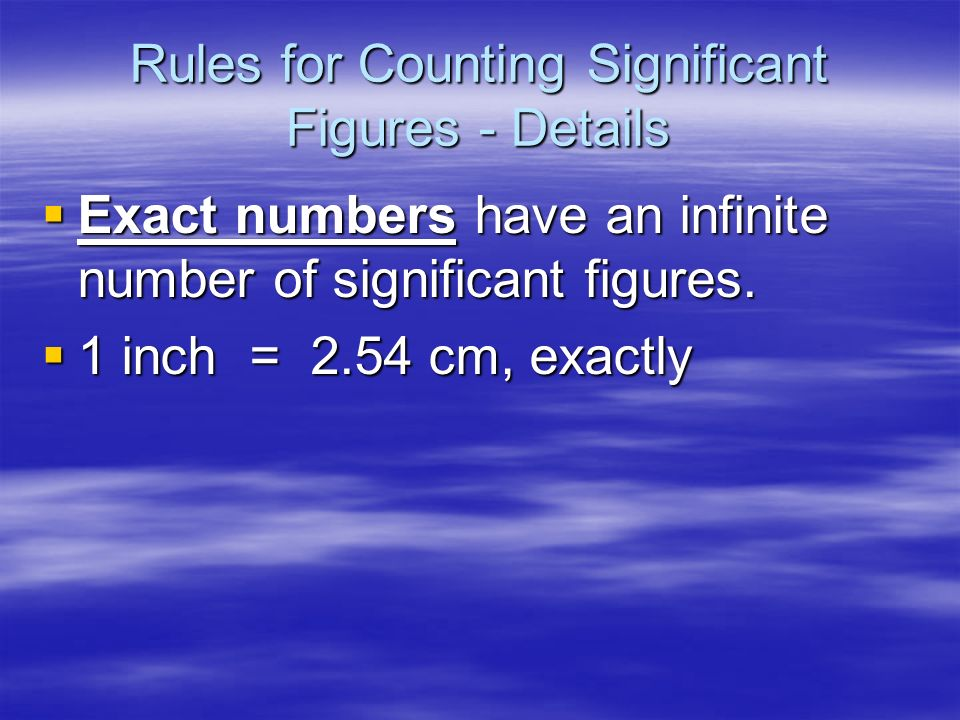 Rules for Counting Significant Figures - Details Zeros Zeros End zeros are significant only if the number contains a decimal point. End zeros are sign