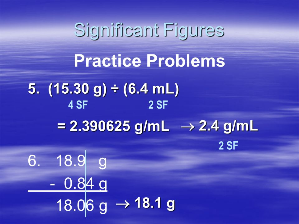 Significant Figures Calculating with Sig Figs (cont) Calculating with Sig Figs (cont) –Exact Numbers do not limit the # of sig figs in the answer. Cou