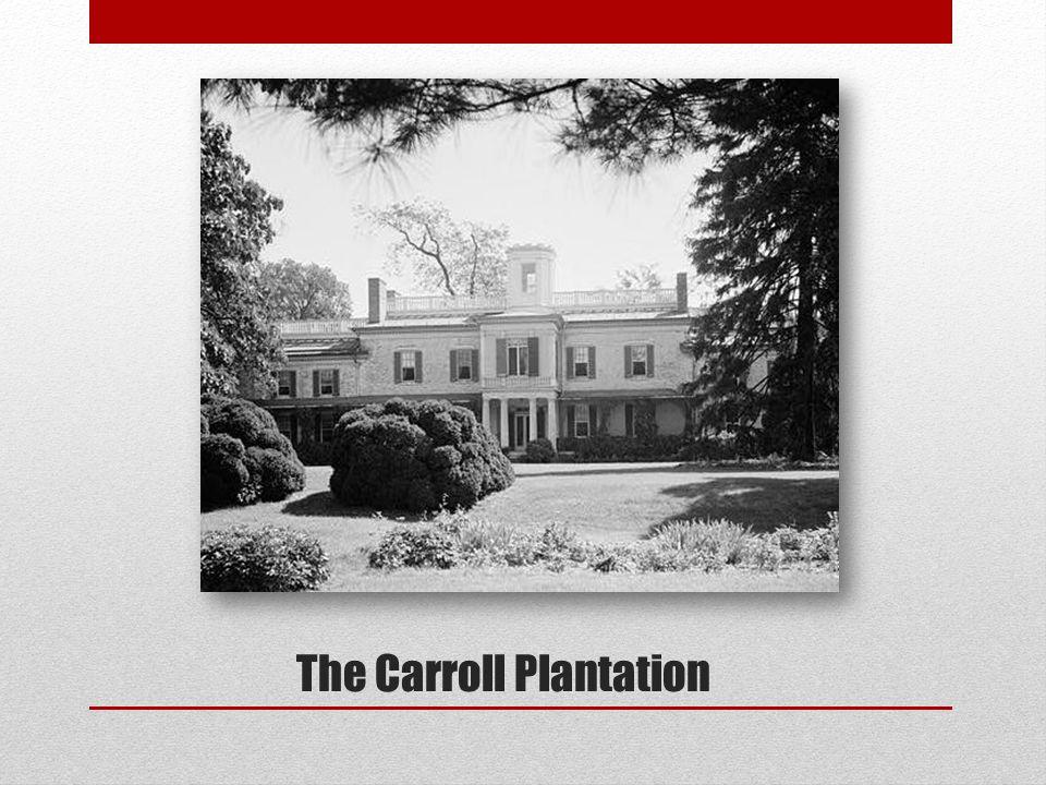 The Carroll Plantation