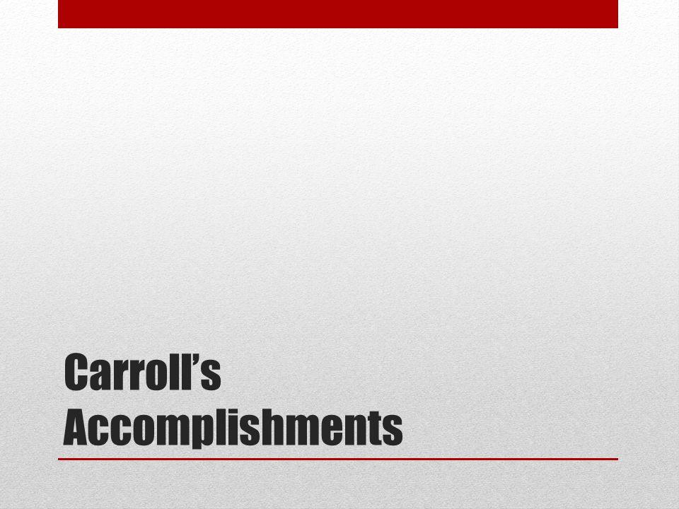 Carrolls Accomplishments