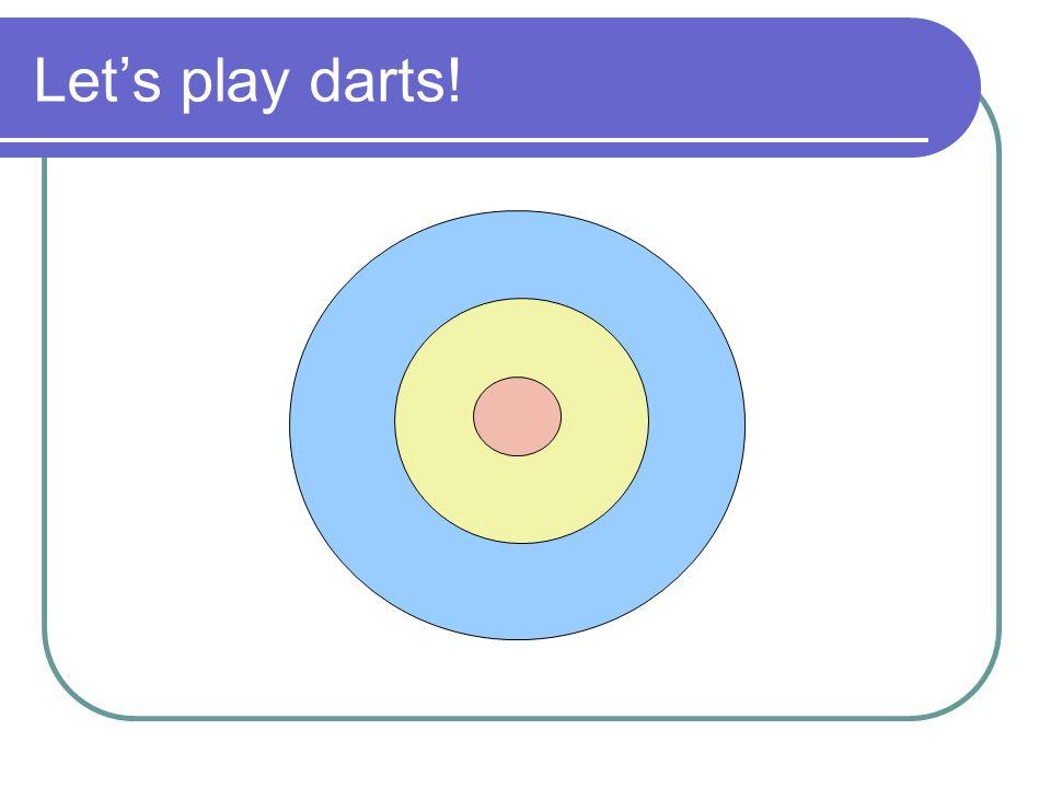 Lets play darts!