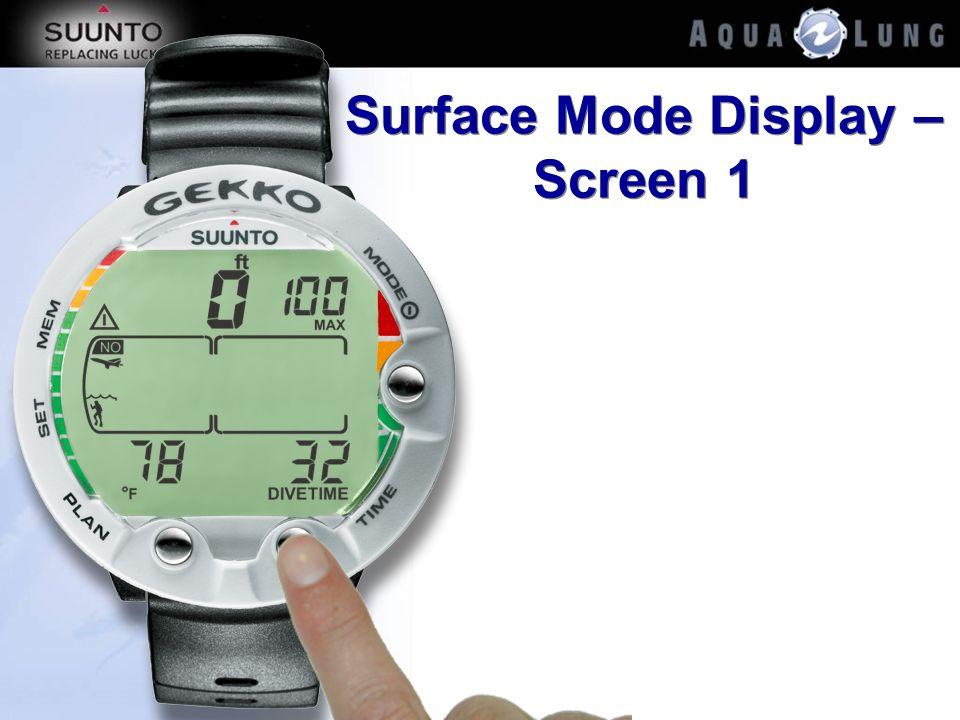 Surface Mode Display – Screen 1