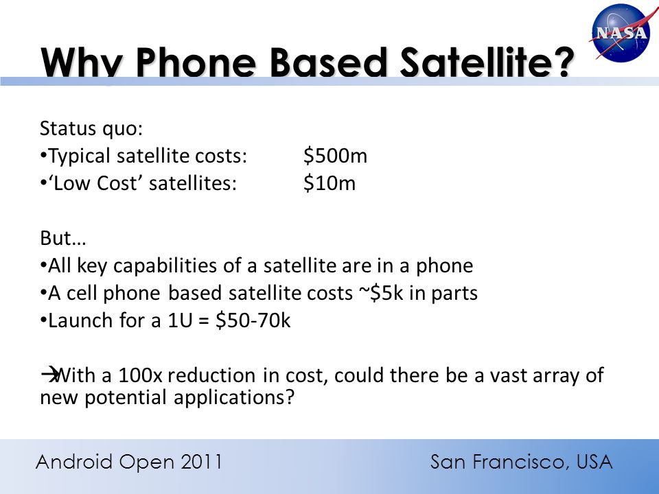 Why Phone Based Satellite.