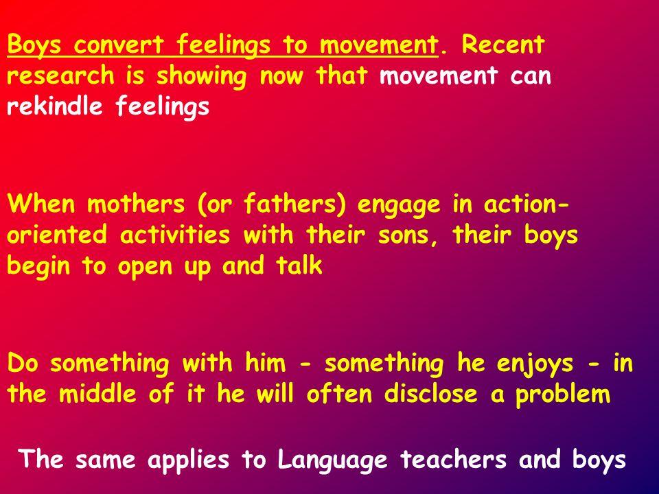 5 Boys convert feelings to movement.