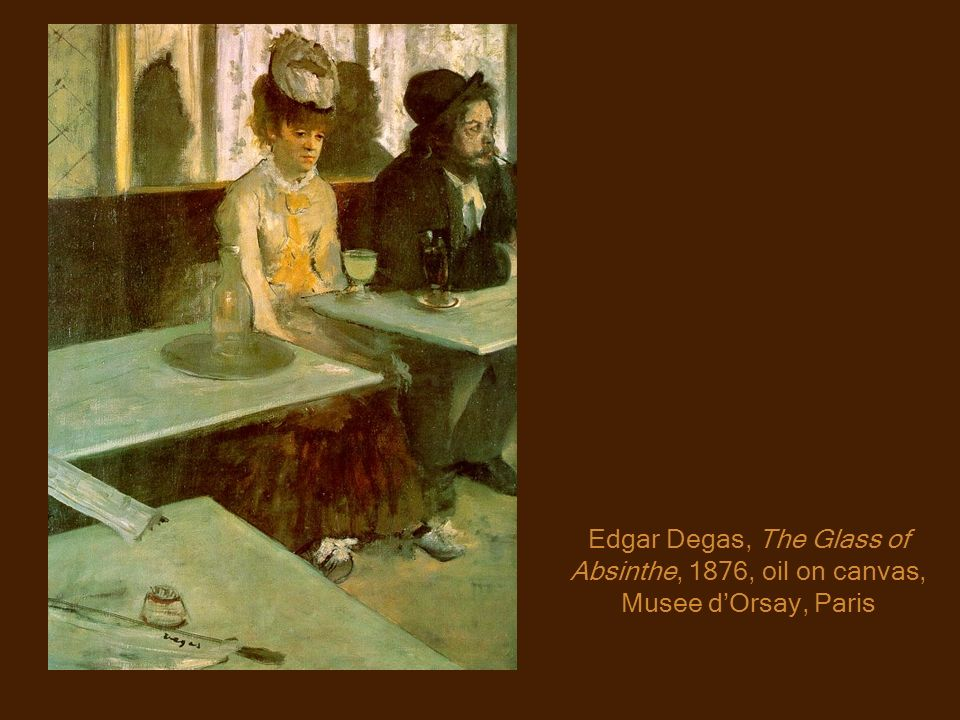 Edgar Degas, The Glass of Absinthe, 1876, oil on canvas, Musee dOrsay, Paris