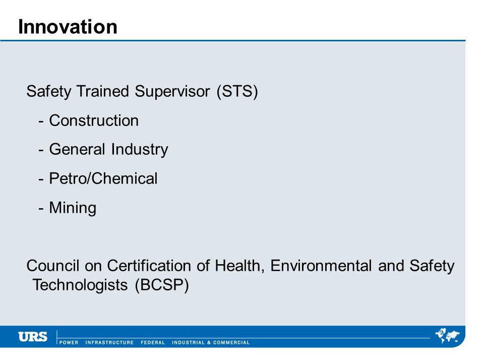 Innovation Safety Trained Supervisor (STS) - Construction - General Industry - Petro/Chemical - Mining Council on Certification of Health, Environmental and Safety Technologists (BCSP)