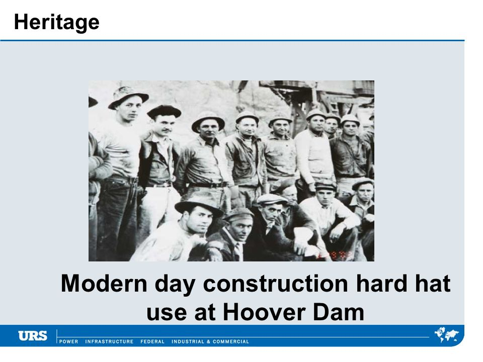 Heritage Modern day construction hard hat use at Hoover Dam