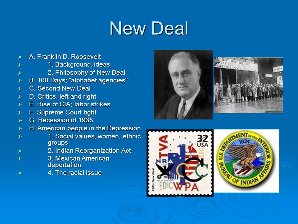 New Deal A. Franklin D. Roosevelt A. Franklin D.
