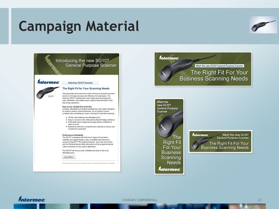 23 COMPANY CONFIDENTIAL Campaign Material
