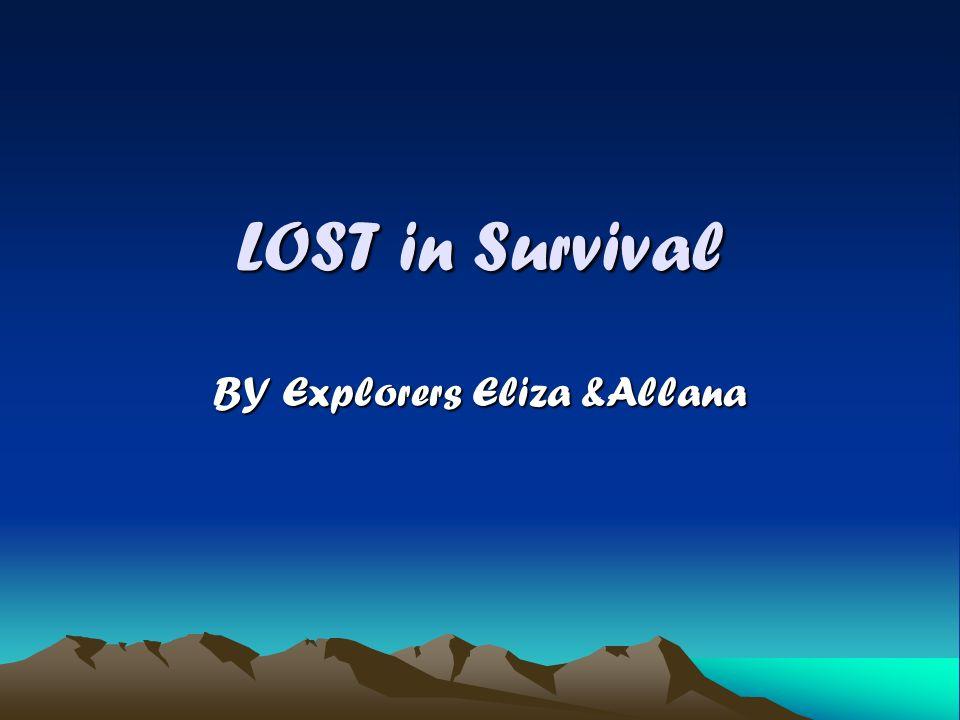 LOST in Survival BY Explorers Eliza &Allana