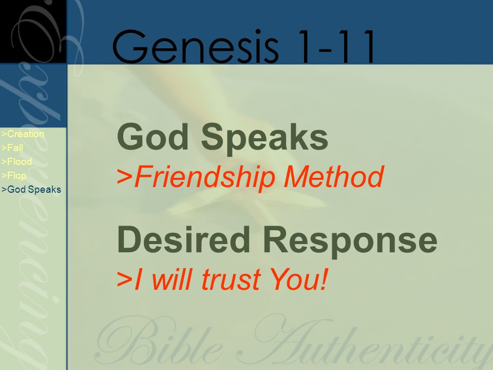 God Speaks >Friendship Method Desired Response >I will trust You.