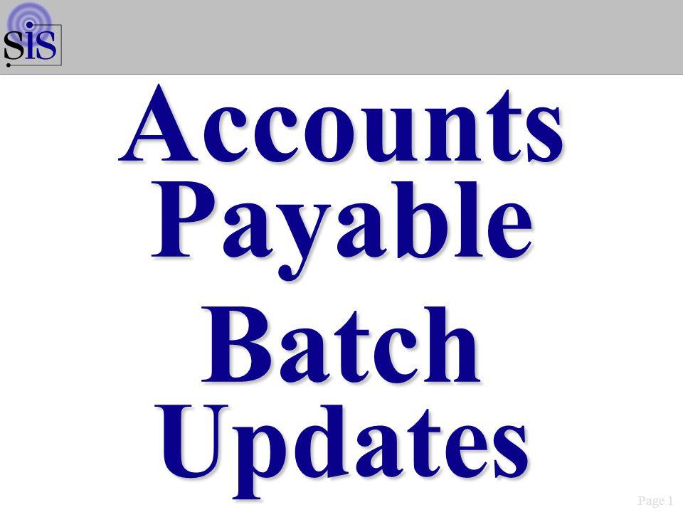Page 1 AccountsPayableBatchUpdates
