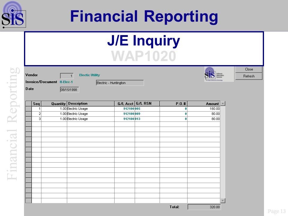 J/E Inquiry WAP1020 Page 13 Financial Reporting