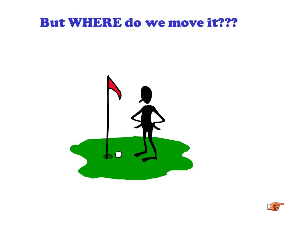 What if we... MOVED THE FLAG?