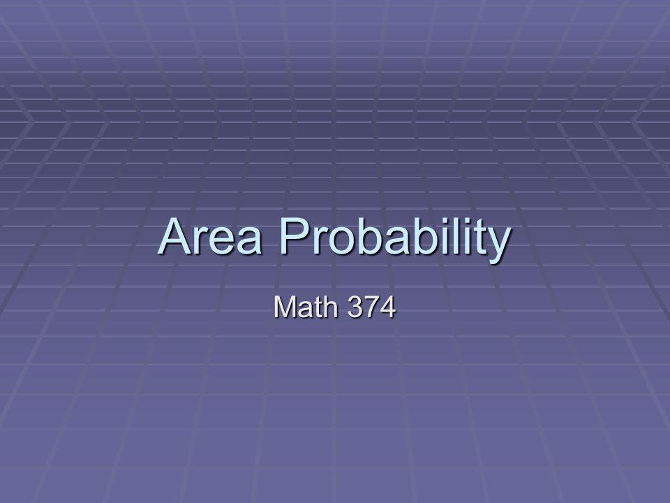 Area Probability Math 374