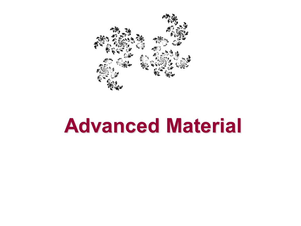 Advanced Material