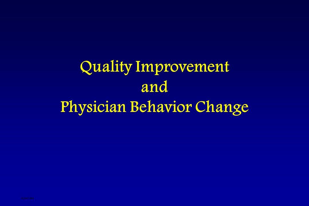 Quality Improvement and Physician Behavior Change djsslides