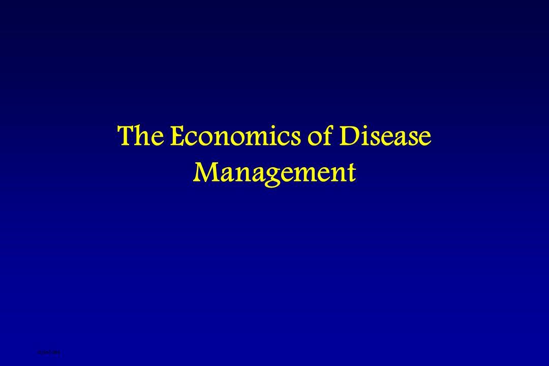 The Economics of Disease Management djsslides