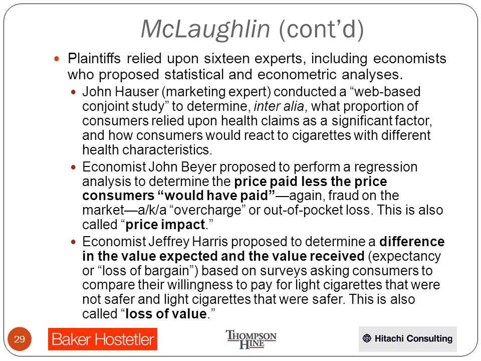 McLaughlin (contd) Plaintiffs relied upon sixteen experts, including economists who proposed statistical and econometric analyses.