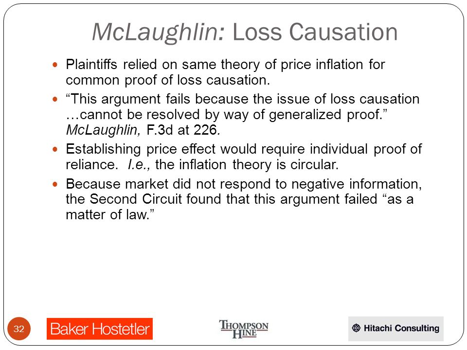 McLaughlin: Loss Causation Plaintiffs relied on same theory of price inflation for common proof of loss causation.