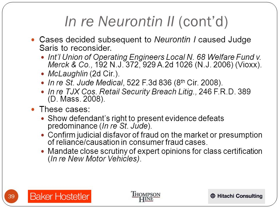 In re Neurontin II (contd) Cases decided subsequent to Neurontin I caused Judge Saris to reconsider.