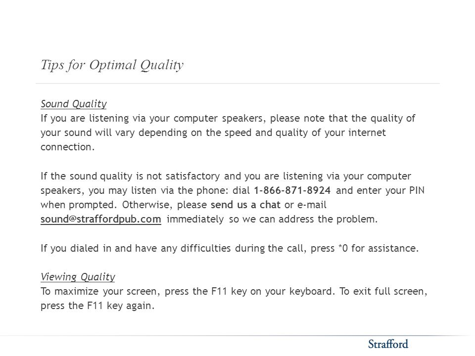 Tips for Optimal Quality Sound Quality If you are listening via your computer speakers, please note that the quality of your sound will vary depending on the speed and quality of your internet connection.