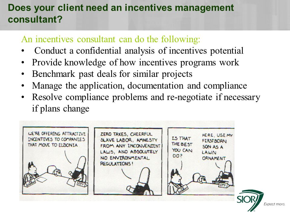 Does your client need an incentives management consultant.