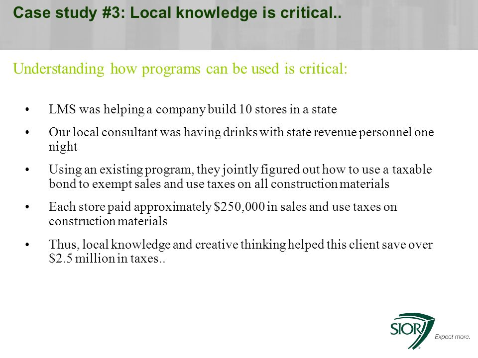 Case study #3: Local knowledge is critical..