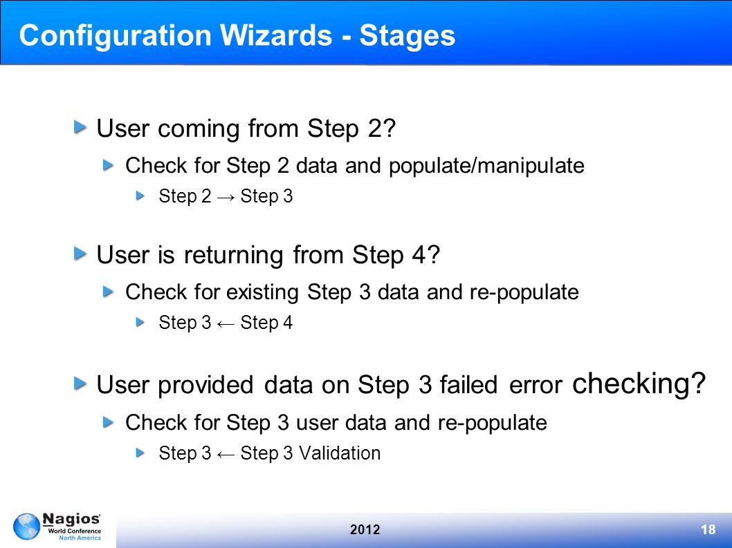 201218 Configuration Wizards - Stages User coming from Step 2? Check for Step 2 data and populate/manipulate Step 2 Step 3 User is returning from Step