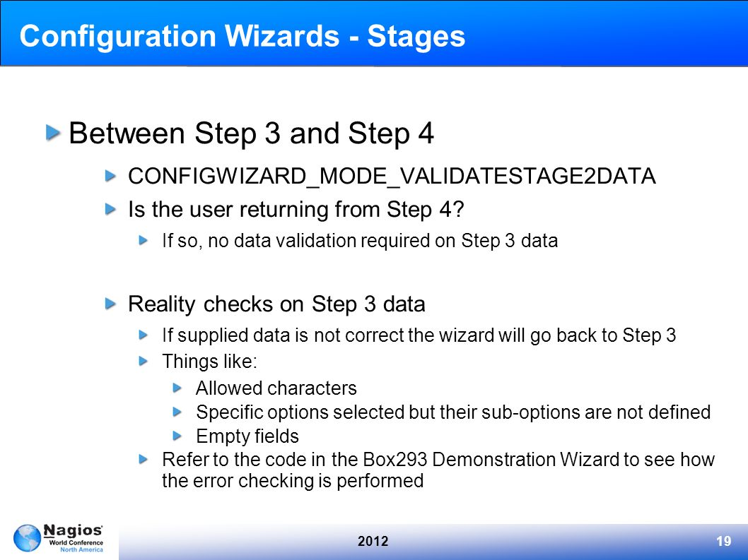 201219 Configuration Wizards - Stages Between Step 3 and Step 4 CONFIGWIZARD_MODE_VALIDATESTAGE2DATA Is the user returning from Step 4? If so, no data