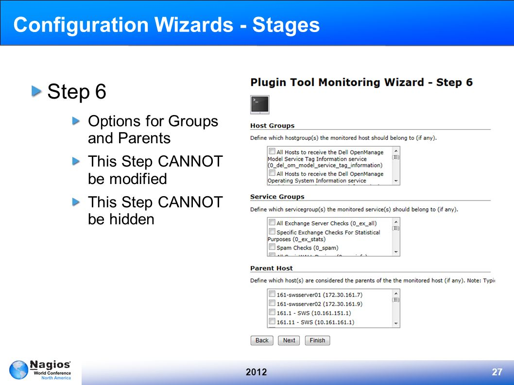 201227 Configuration Wizards - Stages Step 6 Options for Groups and Parents This Step CANNOT be modified This Step CANNOT be hidden