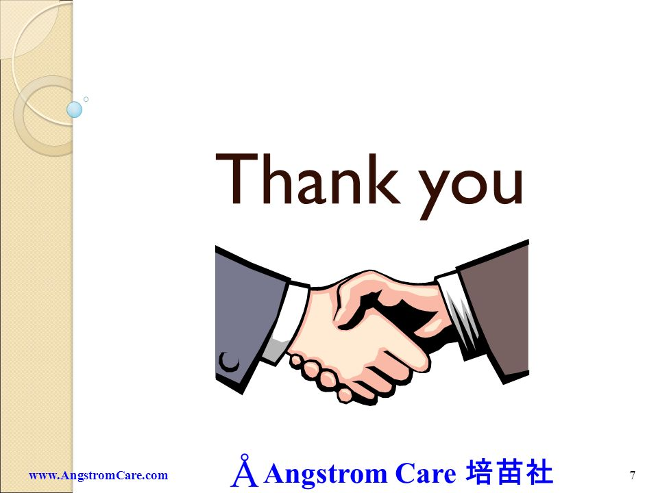 Angstrom Care 7www.AngstromCare.com Thank you