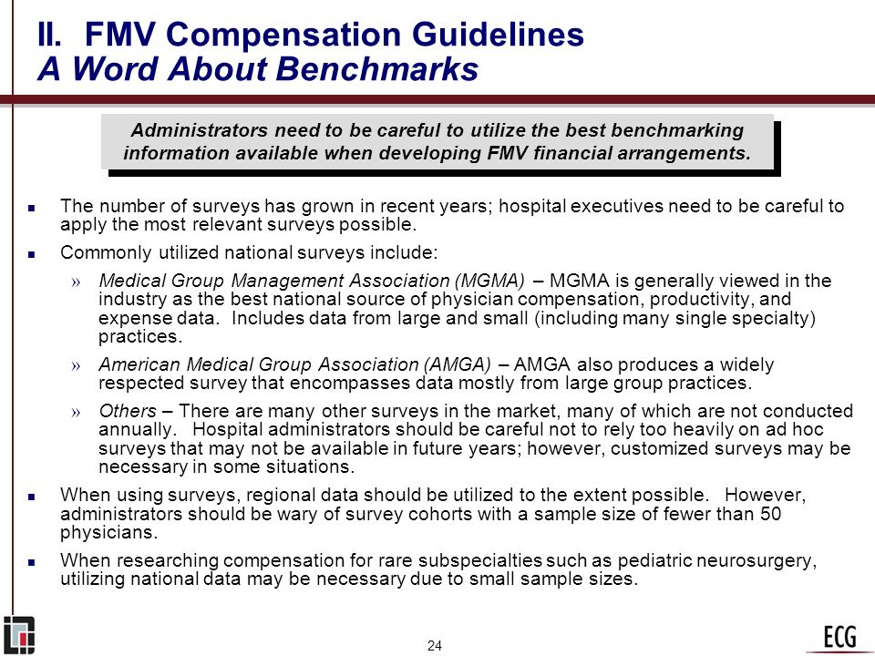 23 II. FMV Compensation Guidelines Creative Solutions Situation Resolution Convert the median annual compensation rate for all available specialties l