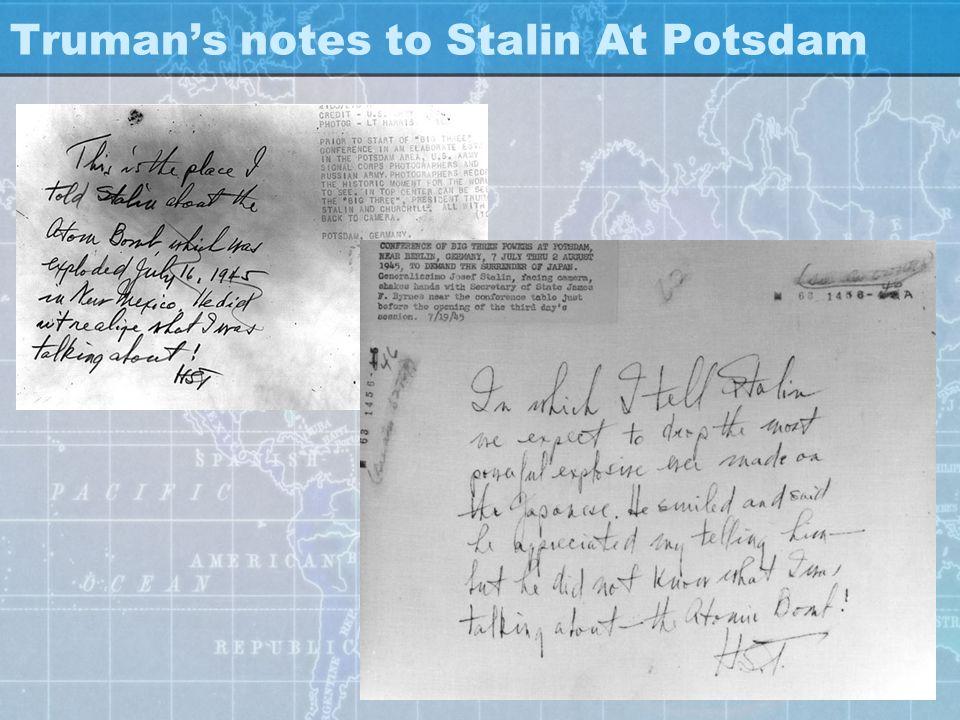 Trumans notes to Stalin At Potsdam