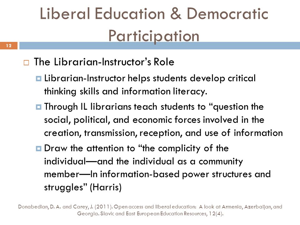 The Librarian-Instructors Role Librarian-Instructor helps students develop critical thinking skills and information literacy.